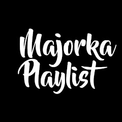 Majorka Playlist