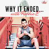 Why it Ended with Robbie E
