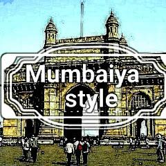 Mumbaiya Style