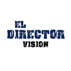 El Director Vision