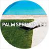 palmspringslifemag