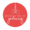 What's on in Joburg