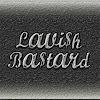 Lavish BaStard