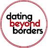 Dating Beyond Borders
