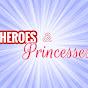 Heroes & Princesses