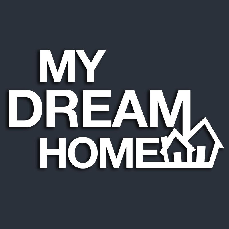 Download Youtube: My Dream Home