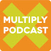 Multiply Podcast