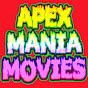 Apex Mania Movies
