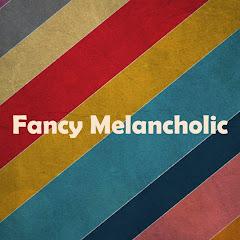 Download Youtube: Fancy Melancholic