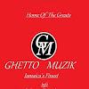 Ghetto Muzik