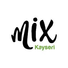 Mix Kayseri Yaşam Merkezi