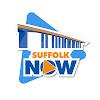 Suffolk Now