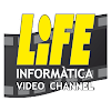 LIFE Informatica Channel