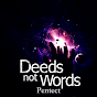 DeedsNotWordsTV