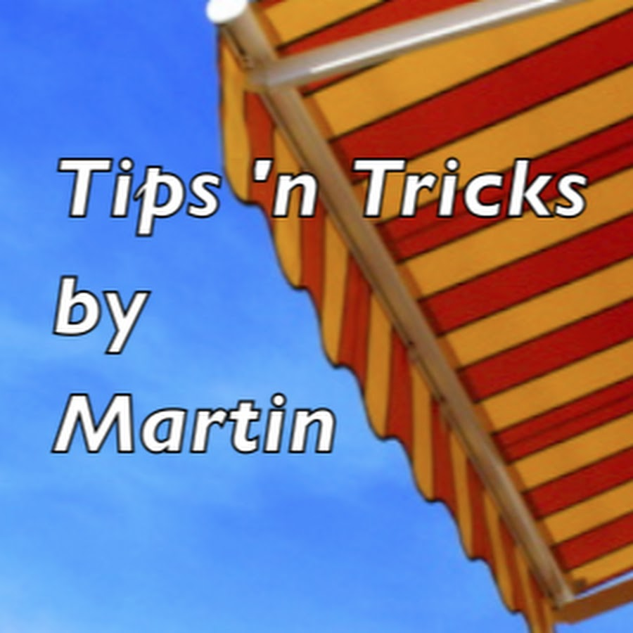 Tips n tricks by martin youtube