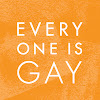 Everyone Is Gay