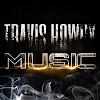 TRAVIS HOWRY MUSIC