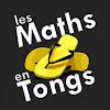 les Maths en Tongs !