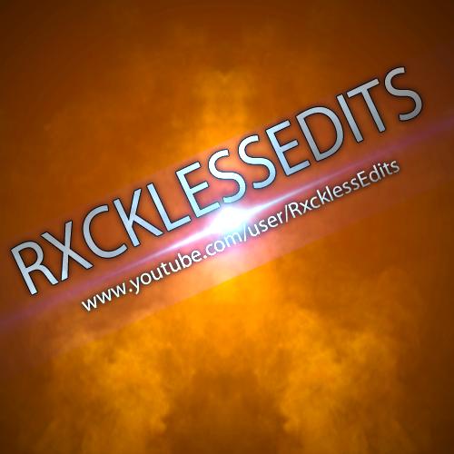 RxcklessEdits