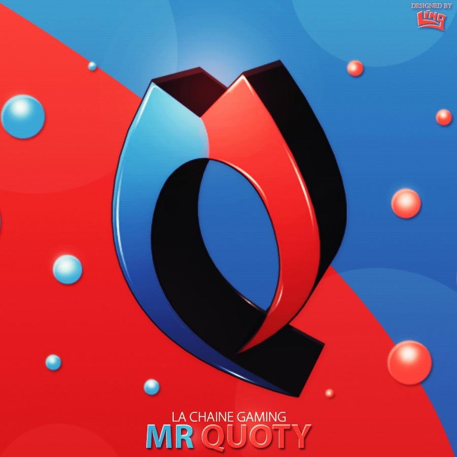 Fabuleux MrQuoty - YouTube VZ16