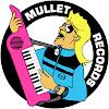 MulletRecords