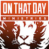 OnThatDayMinistries