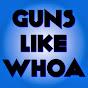 Gunslikewhoa