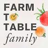 farmtotablefamily