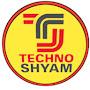 TECHNO SHYAM