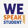We Speak Student