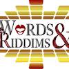 Words & Riddims