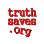 truth saves