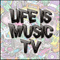Life is Music TV