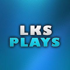 LKS PLAYS