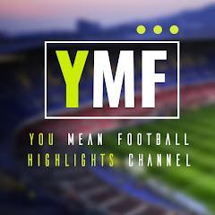 YMF You Mean Football