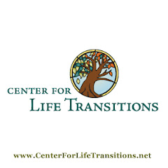 The Center for Life Transitions, Inc.