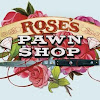 Rose's Pawn Shop