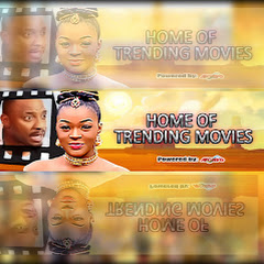 Home Of Trending Movies - 2018 Nollywood Movies