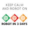 Robot in 3 Days