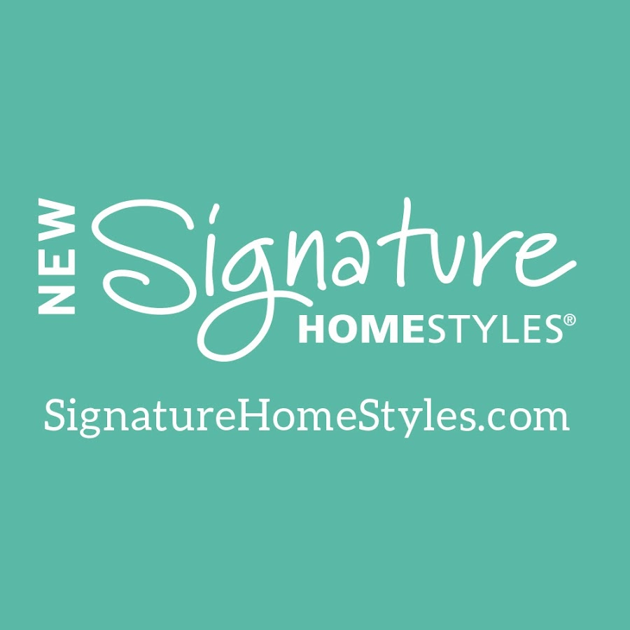 signature homestyles youtube