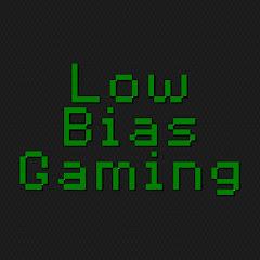 Lowbiasgaming
