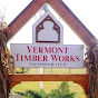Vermont Timber Works, Inc.