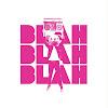 Blah Blah Blah - New Music Mag & Record Label