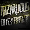 Hazardous Ent.