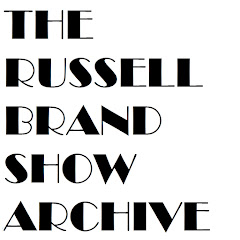 The Russell Brand Show Archive