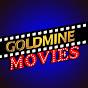 Goldmine Movies