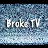 BrokeTV