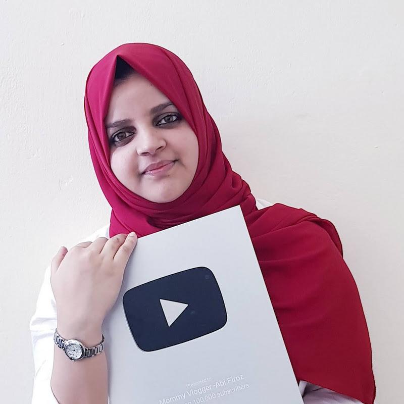 Mommy Vlogger -Abi Firoz