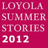 LoyolaSummerStories