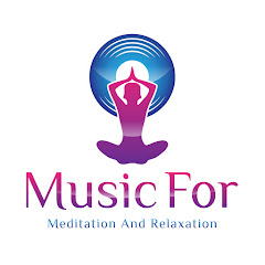 Meditation & Relaxation - Music channel